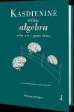 Kasdieninė mūsų algebra