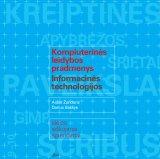Kompiuterinės leidybos pradmenys. Informacinės technologijos