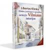 Rimtos, juokingos ir graudžios senojo Vilniaus istorijos (2 papild. leid.)